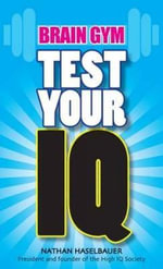 Test Your IQ : Brain Gym - Nathan Haselbauer