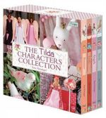 The Tilda Characters Collection : WITH Birds AND Bunnies AND Angels AND Dolls - Tone Finnanger