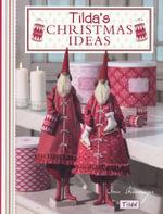 Tilda's Christmas Ideas - Tone Finnanger