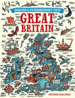 Great Britain : Amazing & Extraordinary Facts - Stephen Halliday