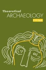 Theoretical Archaeology - K.R. Dark