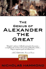 The Genius of Alexander the Great - Nicholas Hammond