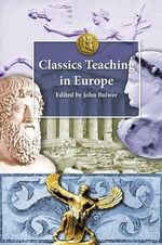 Classics Teaching in Europe