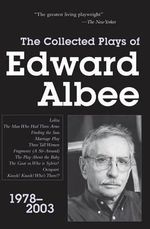 Collected Plays of Edward Albee: Pt. 3 : 1978-2003 - Edward Albee