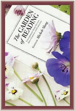 The Garden of Reading : Contemporary Short Fiction about Gardeners and Gar... - Michele B. Slung