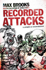 Recorded Attacks : Zombie Survival Guide - Max Brooks