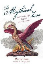 The Mythical Zoo - Boria Sax