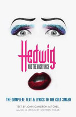 Hedwig and the Angry Inch - James Cameron Mitchell