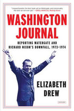 Washington Journal : The Watergate Scandal, 1973 - 1974 - Elizabeth Drew
