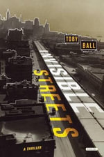 Invisible Streets - Toby Ball