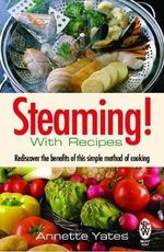 Steaming! - Annette Yates