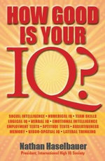 How Good is Your IQ? - Nathan Haselbauer