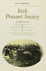 Irish Peasant Society : History - K.H. Connell