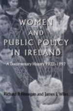 Women and Pulic Policy in Ireland : A Documentary History, 1922-1997