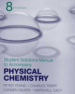 Physical Chemistry Student Solutions Manual - P W Atkins