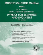 Physics for Scientists and Engineers : Students Solution Manual to 5r.e. v. 1 - Paul A. Tipler