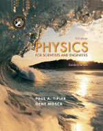 Physics for Scientists and Engineers : Standard Version - Paul A. Tipler