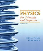 Study Guide for Physics for Scientists and Engineers : Study Guide v. 1, (1-20) - Paul A. Tipler