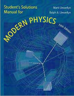 Student Solutions Manual for Modern Physics : Elementary Modern Physics v. 3, Chapters 34-41 - Paul A. Tipler