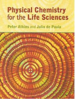 Physical Chemistry for the Life Sciences : A guide to the Gospel Readings of the Revised Comm... - P W Atkins