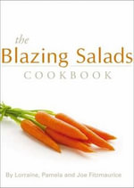 The Blazing Salads Cookbook - Lorraine Fitzmaurice