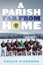 A Parish Far from Home - Philip O'Connor