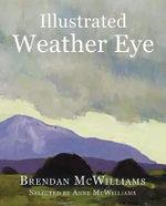 Illustrated Weather Eye - MS Brendan McWilliams