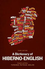A Dictionary of Hiberno-English - Patrick Dolan Terence