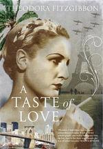 A Taste of Love - Theodora FitzGibbon