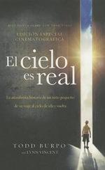 El Cielo Es Real -Edicion Cinematografica - Todd Burpo