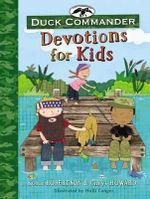 Duck Commander Devotions for Kids - Korie Robertson