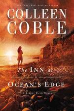 The Inn at Ocean's Edge : Sunset Cove Novel - Colleen Coble