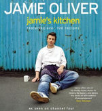 Jamie's Kitchen :  A Cooking Course for Everyone - Jamie Oliver