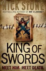 King of Swords : Meet Him - Meet Death  - Nick Stone