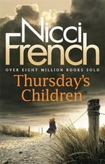 Thursday's Children - Nicci French