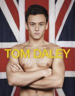 My Story - Tom Daley