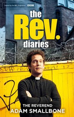 The Rev Diaries - Rev. Adam Smallbones