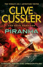 Piranha : Oregon Files - Clive Cussler