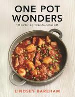 One Pot Wonders - Lindsey Bareham