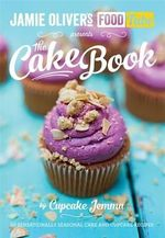 Jamie's Food Tube : The Cake Book - Cupcake Jemma
