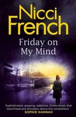Friday on My Mind - Export - Nicci French