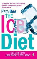Ice Diet - Peta Bee
