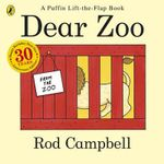 Dear Zoo 30th Anniversary - Rod Campbell