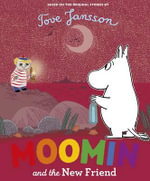 Moomin and the New Friend - Jansson Tove
