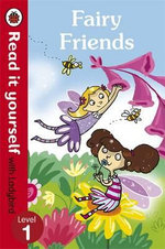 Fairy Friends - Read it Yourself with Ladybird : Level 1 - Ronne Randall
