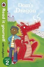 Dom's Dragon - Read it Yourself with Ladybird : Level 2 - Mandy Ross