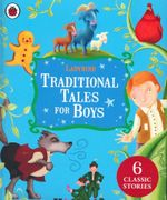 Ladybird Traditional Tales for Boys 6 Classic Stories