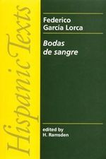 Bodas de Sangre : Blood Wedding - Federico Garcia Lorca