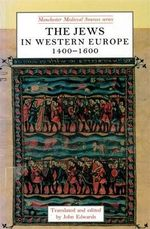 The Jews in Western Europe, 1400-1600