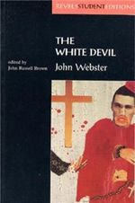 The White Devil : John Webster - John Webster